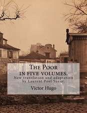 The Poor in Five Volumes.