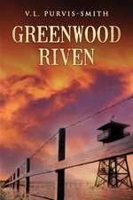 Greenwood Riven