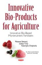 Innovative Bio-Products for Agriculture: Innovative Bio-Based Micronutrient Fertilizers