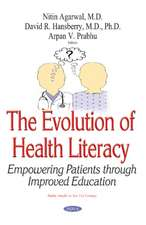 Evolution of Health Literacy: A Novel Modality for Assessing Patient Education