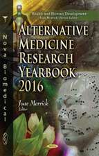 Alternative Medicine Research Yearbook 2016