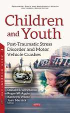Children & Youth: Post-Traumatic Stress Disorder & Motor Vehicle Crashes