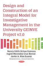 Design & Construction of an Integral Model for Investigative Management in the University GEINVE Project v2.0