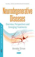 Neurodegenerative Diseases: Overview, Perspectives & Emerging Treatments