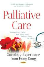 Palliative Care: Oncology Experience from Hong Kong