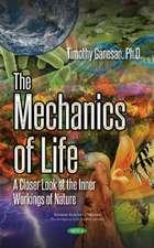 The Mechanics of Life