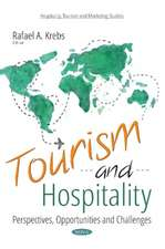 Tourism and Hospitality: Perspectives, Opportunities and Challenges