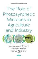 Role of Photosynthetic Microbes in Agriculture and Industry