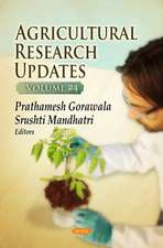 Agricultural Research Updates. Volume 24