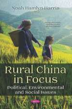 Rural China in Focus: Political, Environmental and Social Issues