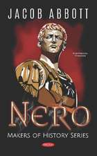 Nero, Makers of History Series