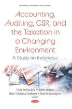 Accounting, Auditing, CSR, and the Taxation in a Changing En