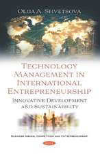 Technology Management in International Entrepreneurship: Innovative Development and Sustainability