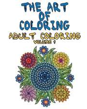 The Art of Coloring - Adult Coloring