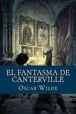 El Fantasma de Canterville (Spanish Edition)