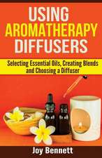 Using Aromatherapy Diffusers