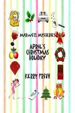 April's Christmas Holiday