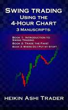 Swing Trading Using the 4-Hour Chart, 1-3