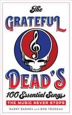 Grateful Dead's 100 Essential Songs