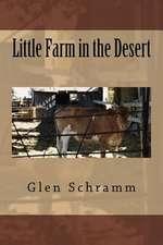 Little Farm in the Desert