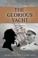 The Glorious Yacht