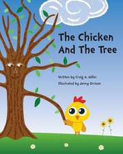 The Chicken and the Tree