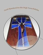 Czech Hymnbook for Alto Hugh Tracey Kalimba