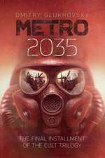 Metro 2035: The final installment of the cult trilogy