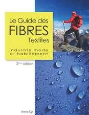 Le Guide Des Fibres Textiles