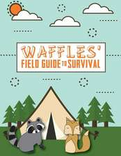Waffles' Guide to Survival