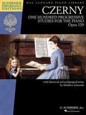 Czerny - One Hundred Progressive Studies for the Piano, Op. 139: Schirmer Performance Editions Series