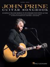 John Prine - Guitar Songbook: 15 Songs Transcribed in Standard Notation & Tab