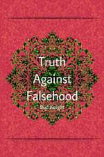 Truth Against Falsehood