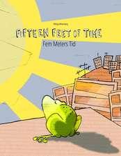 Fifteen Feet of Time/Fem Meters Tid