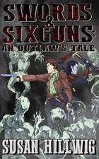 Swords & Sixguns
