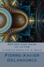 800.000 ANS Dans Le Futur