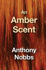 An Amber Scent