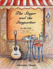 The Singer and the Songwriter