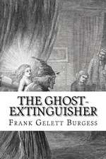 The Ghost-Extinguisher