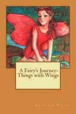 Things with Wings- A Fairy's Journey