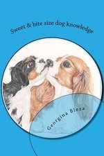 Sweet & Bite Size Dog Knowledge