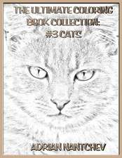 The Ultimate Coloring Book Collection #3 Cats