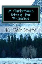 A Christmas Story for Francine
