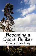Becoming a Social Thinker