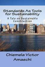 Standards as Tools for Sustainability