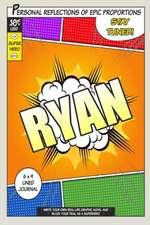 Superhero Ryan