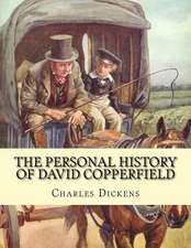 The Personal History of David Copperfield. by