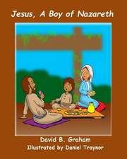 Jesus, a Boy of Nazareth