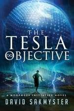 The Tesla Objective