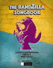 The Bandzilla Songbook